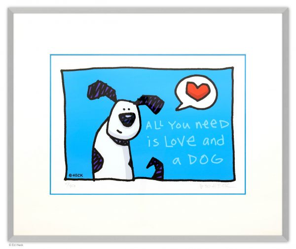 Ed Heck Editionen Papier: Ed Heck: All You Need is Love and a Dog